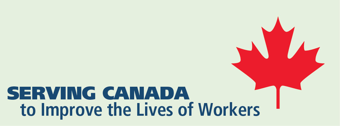 Serving Canada to Improve the Lives of Workers collage