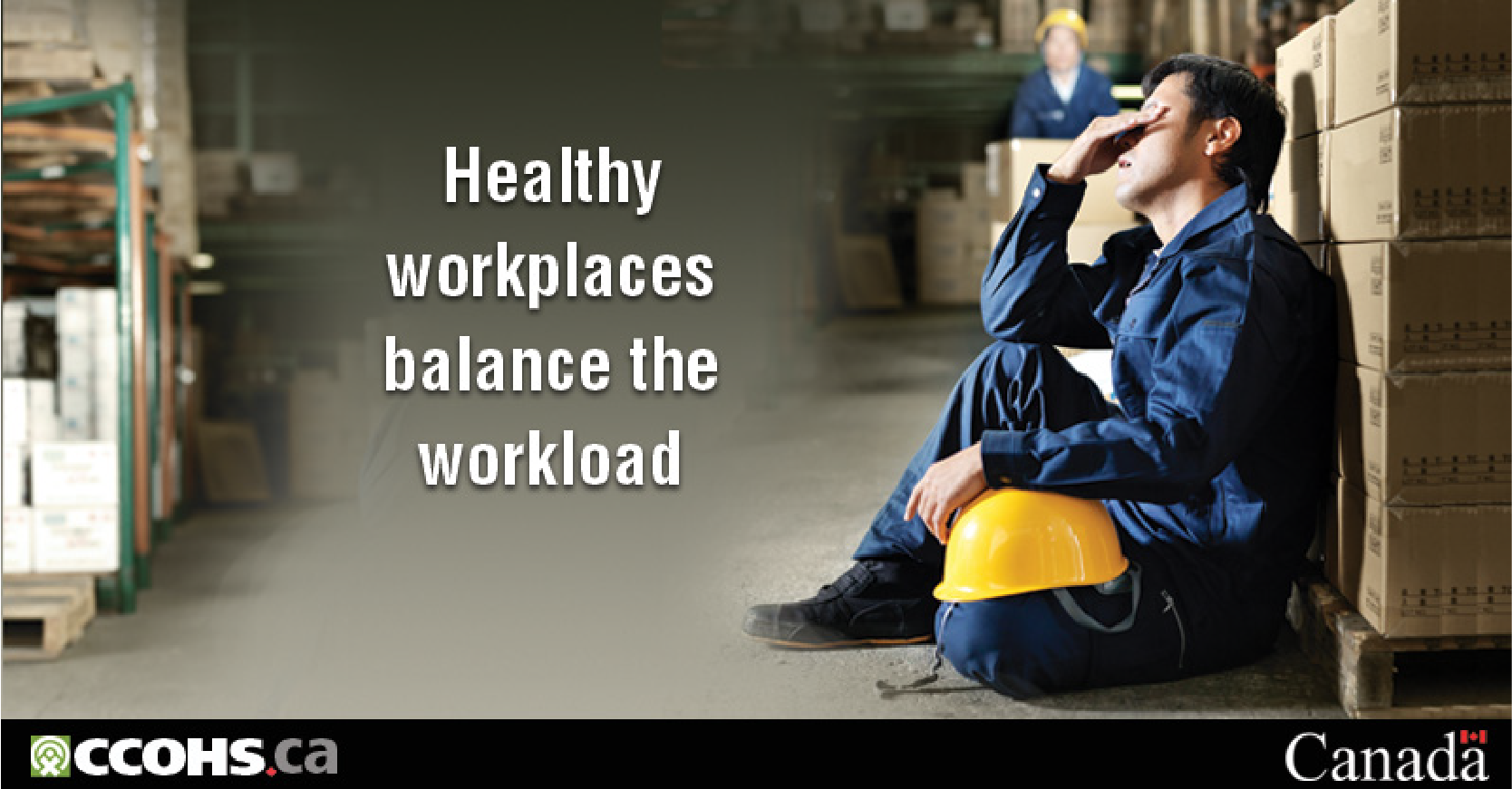Healthy worplaces balance the workload
