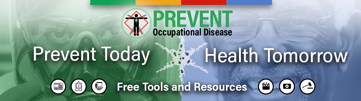 tab 3 Prevent today for health tomorrow: occupational disease website with free resources.