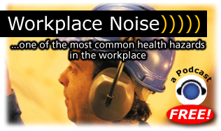 Workplace Noise - one of the most common health hazards in the workplace