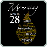 National Day of Mourning —   April 28