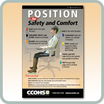 Position for Safety and Comfort poster. Don't be a slouch when it comes to sitting properly at work.
