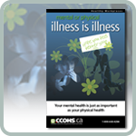 Mental or Physical, Illness is Illness Poster webpage