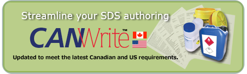 CANWrite: Streamline your SDS authoring. Updated to meet the latest Canadian and US requirements.