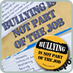 Poster titled Bullying is Not Part of the Job