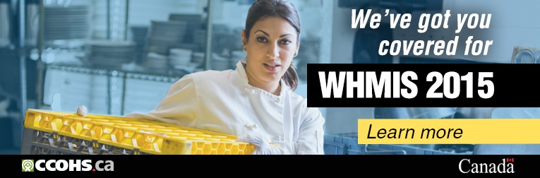 We've got you covered for WHMIS 2015. Learn more.
