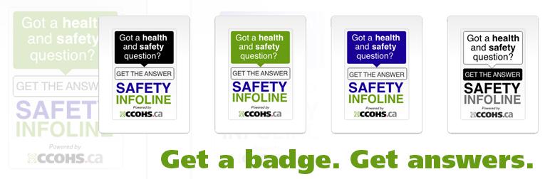 Safety InfoLine badges: Get a Badge. Get answers.