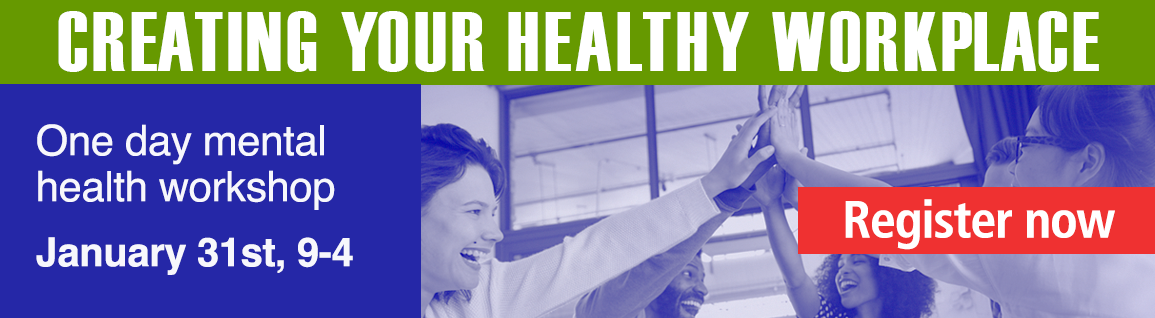 Creating your healthy workplace