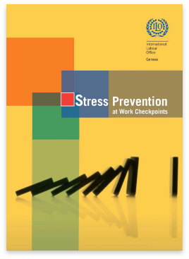 A guide to making practical improvements for stress prevention in the workplace, developed by the International Labour Organization.