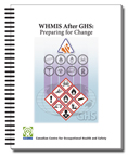 WHMIS After GHS: Preparing for Change