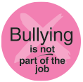 Bullying is Not Part of the Job Sticker (pink)