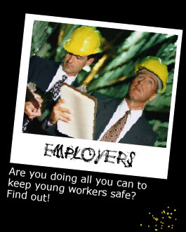 Employers: Are you doing all you can to keep young workers safe? Find out!