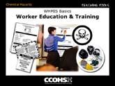 WHMIS Basics - Worker Education and  Training
