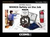 WHMIS Basics - WHMIS Safety on the Job
