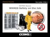 WHMIS Basics - WHMIS Safety on the Job