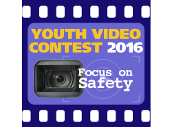 Youth Video Contest 2016: Focus on Safety