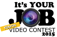 It's Your Job - Student Video Contest